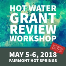 Hot Water Grant Review Workshop - May 5-6, 2018 at Fairmont Hot Springs. Register by March 28!