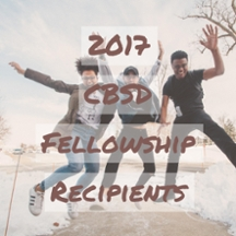 2017 CBSD Fellowship Recipients