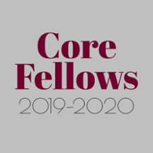 Core Fellows 2019-2020