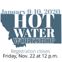 Hot Water Workshop - January 9-10, 2020. Registration closes Friday, Nov. 22 at 12 p.m.