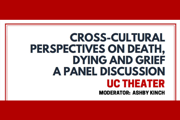 cross-cultural perspectives on death dying and grief a panel discussion moderator ashby kinch