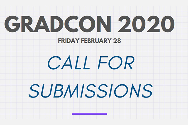 gradcon 2020 friday february 28 call for submissions