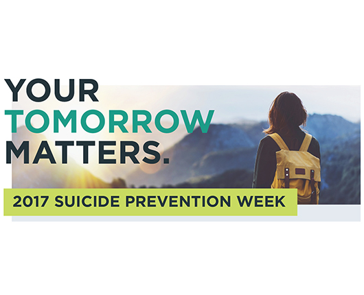 your tomorrow matters 2017 suicide prevention week